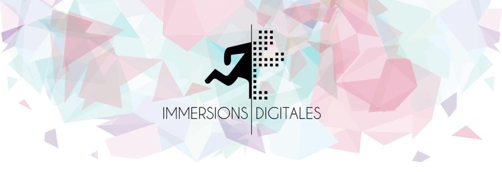 Immersions Digitales